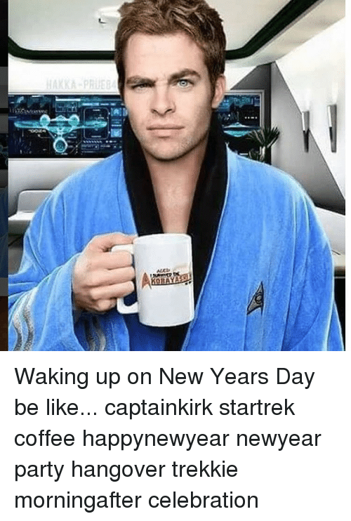 waking-up-on-new-years-day-be-like-captainkirk-startrek-10693533